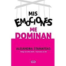 Mis emociones me dominan (Segunda edición)