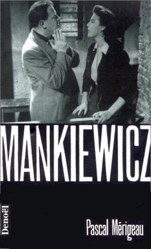 Mankiewicz par Pascal Mérigeau