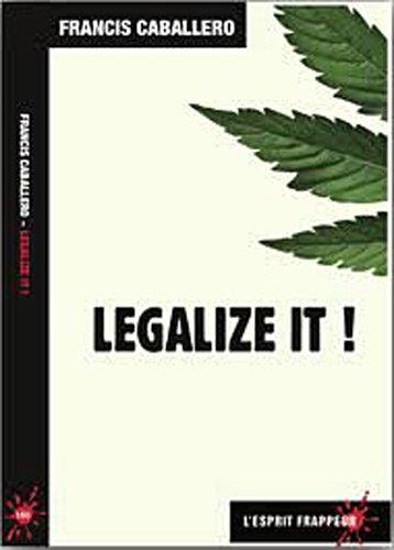Legalize it !