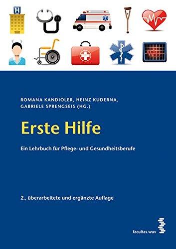 Erste Hilfe Ein Lehrbuch für Pflege- und Gesundheitsberufe