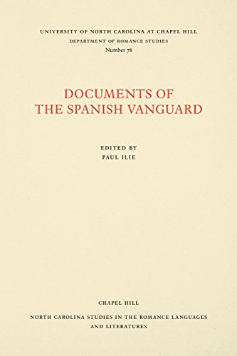 Documents of the Spanish Vanguard (North Carolina Studies in the Romance Languages and Literatures)