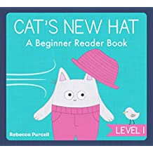 Cat's New Hat: A Beginner Reader Book, Level 1: Early Reader, Easy Reader for Preschool and Kindergarten, First Reader Book, Early Learning, Kid's Kindle ... (Cat Goes Crazy Book 4) (English Edition)