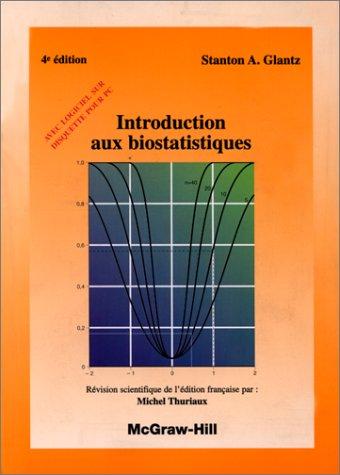 Introduction aux bio statistiques par Glantz