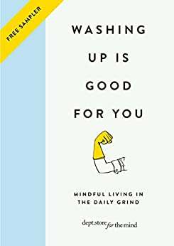 Washing up is Good for you: FREE SAMPLER (Dept Store for the Mind) by [Department Store for the Mind]