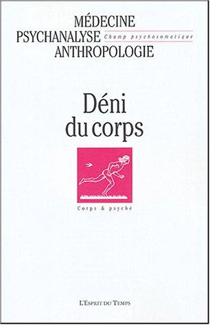 Champ psychosomatique, numéro 33-2004 : Deni du corps par Collectif