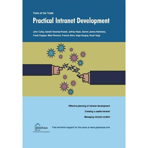 Practical Intranet Development by Colby, John, Surguy, Inigo, Voigt, Rudiger, Haas, Jeffrey, P (2003) Paperback