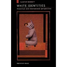 White Identities: An Historical and International Introduction