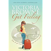 [(Gut Feeling)] [By (author) Victoria Browne] published on (February, 2014)