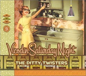 vicodin-saturday-night-by-ditty-twisters-2002-12-03