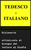 Dizionario Tedesco - Italiano (Italian Edition)