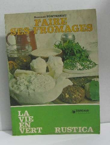 Faire ses fromages