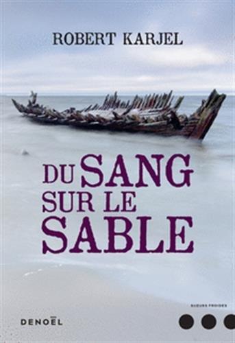 Du sang sur le sable : roman