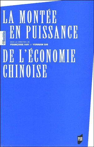 La montée en puissance de l'Economie chinoise par Françoise Hay