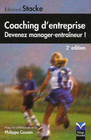 Coaching d'entrepise : Devenez manager-entraneur