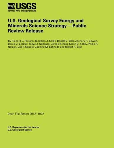 U.S. Geological Survey Energy and Minerals Science Strategy-Public Review Release por U.S. Department of the Interior