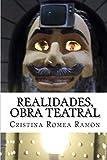 Realidades, obra teatral