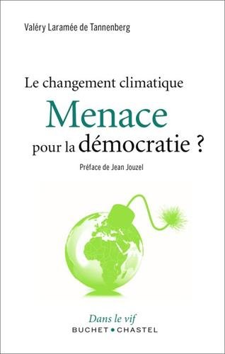 Le changement climatique : menace pour la démocratie ?