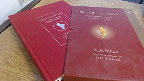 Winnie-the-Pooh: The Complete Collection of Stories and Poems (Winnie-The-Pooh - Classic Editions)
