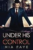 Under His Control: Ein Enemies to Lovers - Liebesroman
