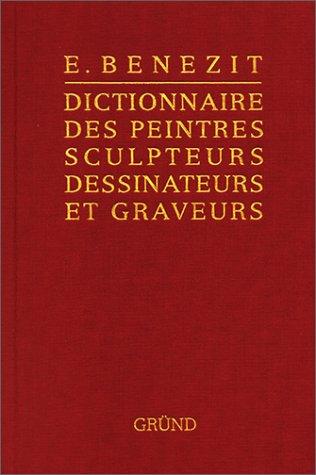 Bénézit, dictionnaire des peintres, sculpteurs, dessinateurs et graveurs, tome 10