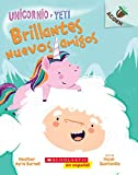 Unicornio Y Yeti #1: Brillantes Nuevos Amigos (Sparkly New Friends): Un Libro de la Serie Acorn (Unicorn and Yeti)