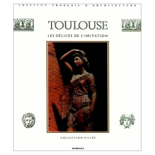 Toulouse ou les délices de l'imitation