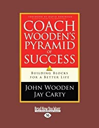 Coach Wooden's Pyramid of Success: Building Blocks for a Better Life by John Wooden and Jay Carty (2012-12-28)