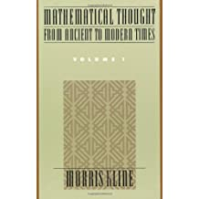 Mathematical Thought from Ancient to Modern Times Volume 1