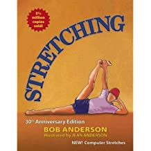[Stretching] (By: Bob Anderson) [published: June, 2010]
