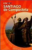 Santiago de Compostela. Il cammino e la città