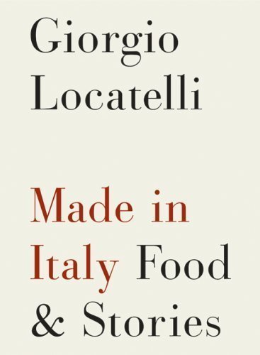made-in-italy-food-and-stories-by-giorgio-locatelli-oct-11-2007