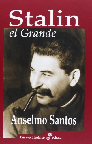 Stalin, el Grande (Ensayo Historico (edhasa))