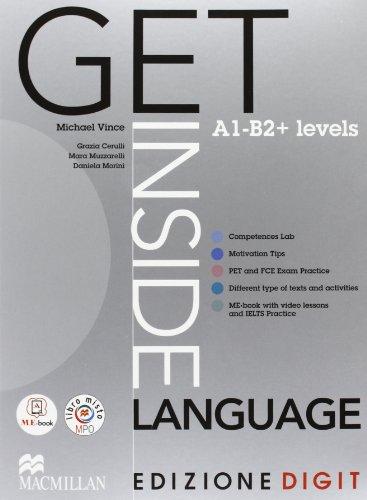 Get Inside Language. A1-B2. Student's Book + Exam practice. Con Espansione Online. Per Le Scuole Superiori