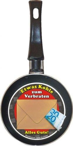 Mini Bratpfanne Etwas Kohle zum Verbraten - Idee für Geldgeschenk - Pfannendurchmesser ca. 12 cm