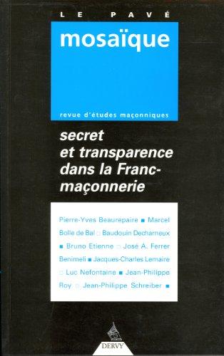 le-pave-mosaique-n-1-secret-et-transparence-dans-la-franc-maconnerie