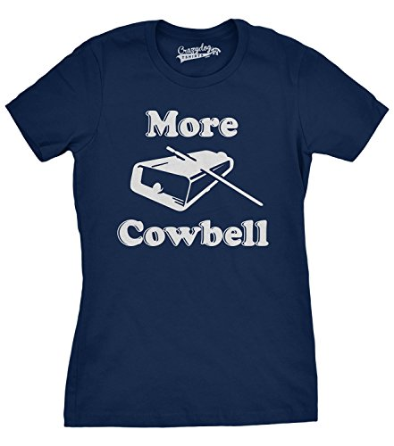 Crazy Dog Tshirts Womens More Cowbell T shirt Funny Novelty Shirts Humor Gifts Cool Graphic (blue) XXL - Femme