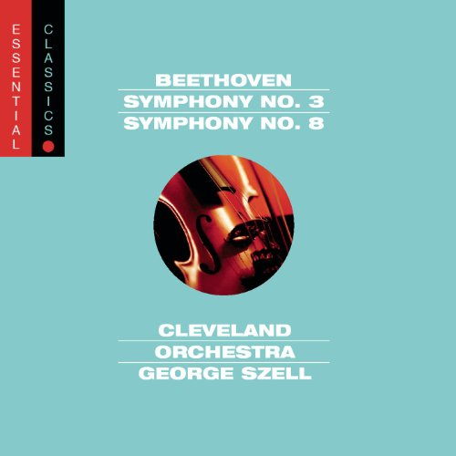 "Beethoven: Symphony No. 3 ""Eroica"" and Symphony No. 8"