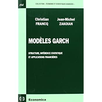 Modèles Garch : Structure, inférence statistique et applications financières