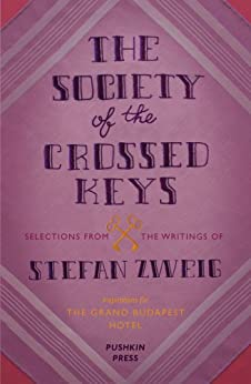 The Society of the Crossed Keys par [Zweig, Stefan, Anderson, Wes]