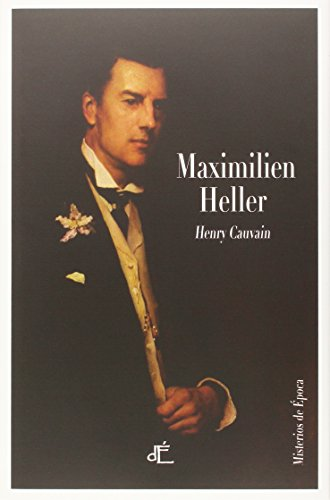Maximilien Heller (Misterios de Epoca)