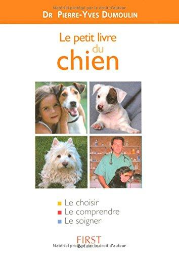 Le Petit Livre du chien par Docteur P.-Y. Dumoulin