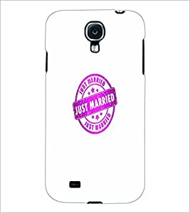 PRINTSWAG JUST MARRIED Designer Back Cover Case for SAMSUNG GALAXY S4