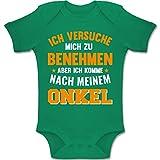 Shirtracer Sprüche Baby - Ich versuche Mich zu benehmen Aber ich komme nach Meinem Onkel orange - 6-12 Monate - Grün - BZ10 - Baby Body Kurzarm Jungen Mädchen
