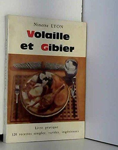 Volaille et gibier par Lyon Ninette