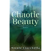 Chaotic Beauty (Fairytale Collection, book 4) (English Edition)