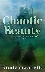 Chaotic Beauty (Fairytale Collection, book 4)