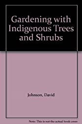 Gardening with Indigenous Trees and Shrubs