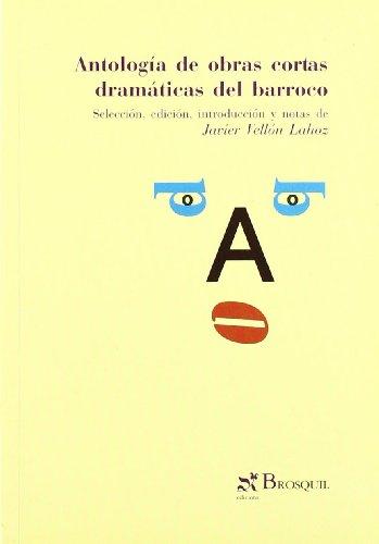 Antologia de Obras Cortas Dramaticas del Barroco Cover Image