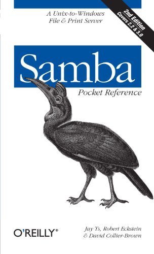 Samba Pocket Reference: A Unix-to-Windows File & Print Server