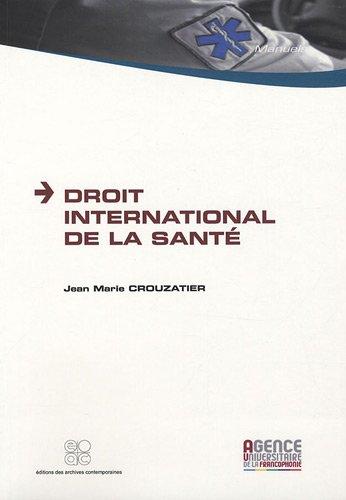 Droit international de la santé par Jean Marie Crouzatier